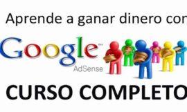 Guía completa de Google Adsense – Gana más dinero
